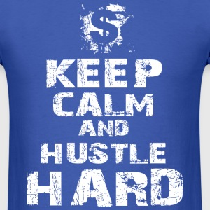 Hustle Harder - Men's T-Shirt