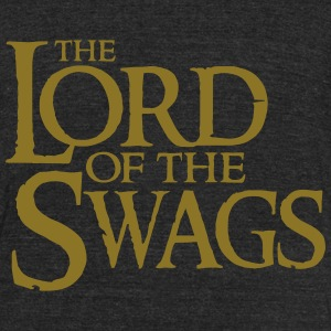 The Lord of the swags T-Shirts - Unisex Tri-Blend T-Shirt by American Apparel