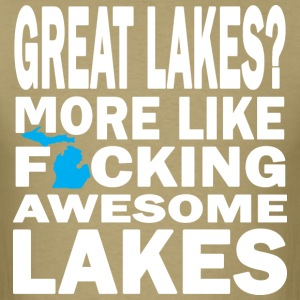 Great Lakes? Down with Detroit T-Shirts - Men's T-Shirt