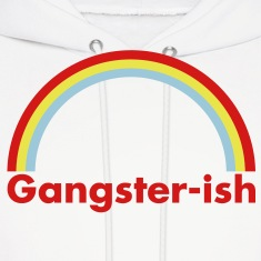 Gangster-ish Hoodies