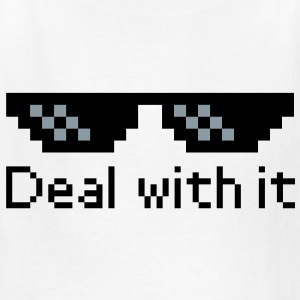 Deal With It Kids' Shirts - Kids' T-Shirt