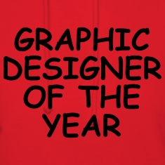 Graphic Designer Of The Year Hoodies