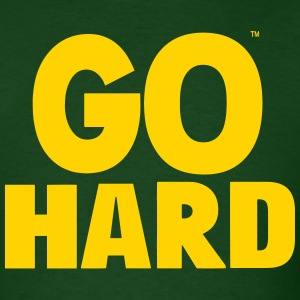 GO HARD T-Shirts - Men's T-Shirt