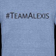 Design ~ Team Alexis Men's T-Shirt by Alexis Bellino