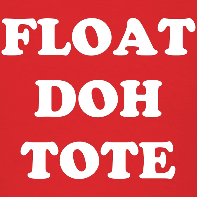 FLOAT DOH TOTE