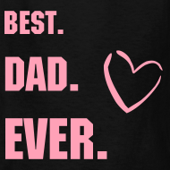 Design ~ BEST DAD EVER TEE