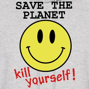 Save the planet, kill yourself Hoodies - Men's Hoodie