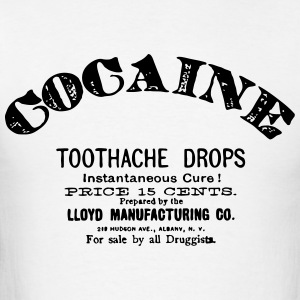 Cocaine - Toothache Drops  T-Shirts - Men's T-Shirt