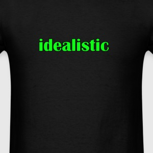 idealistic T-Shirts - Men's T-Shirt