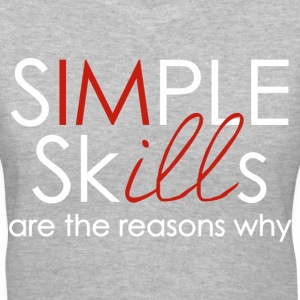 swag simple skills are the reasons why mp Women's T-Shirts - Women's V-Neck T-Shirt