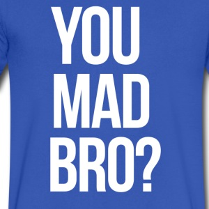 SWAG You Mad Bro? mp T-Shirts - Men's V-Neck T-Shirt by Canvas