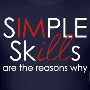 swag simple skills are the reasons why mp T-Shirts - Men's T-Shirt