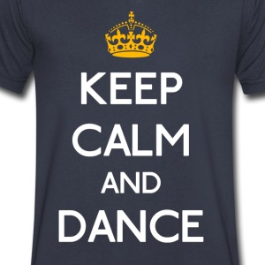 Keep Calm And Dance mp T-Shirts - Men's V-Neck T-Shirt by Canvas