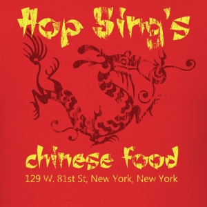 Hop Sing's Chinese Food - Men's T-Shirt