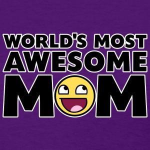 World's Most Awesome Mom Women's T-Shirts - Women's T-Shirt