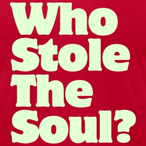 Who Stole The Soul? T-Shirts - Men's T-Shirt by American Apparel