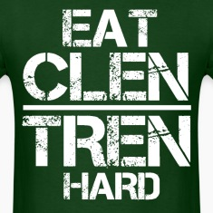 Eat Clen Tren Hard mp T-Shirts