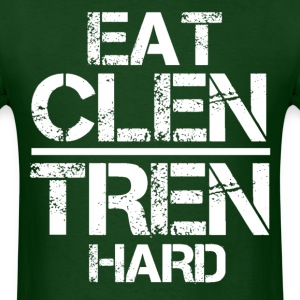 Eat Clen Tren Hard mp T-Shirts - Men's T-Shirt