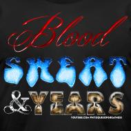 Design ~ Blood Sweat & Years