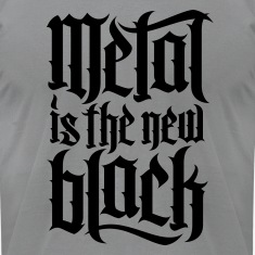 Metal is new the black 2 T-Shirts
