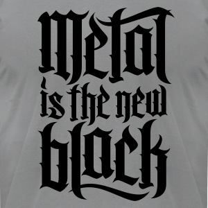 Metal is new the black 2 T-Shirts - Men's T-Shirt by American Apparel