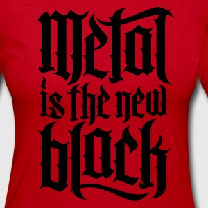 Metal is new the black 2 Long Sleeve Shirts - Women's Long Sleeve Jersey T-Shirt