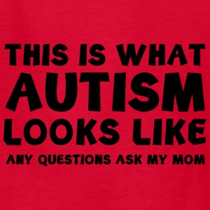 This is what Autism looks like - Kids' T-Shirt