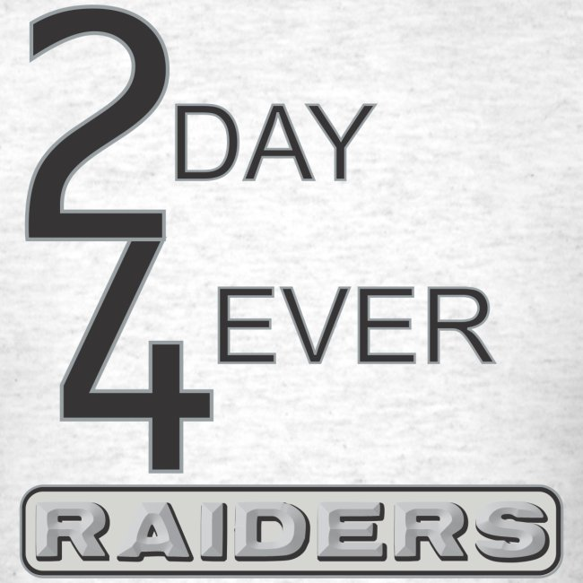 2day4ever raiders