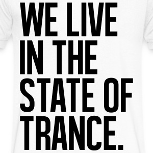 We Live In The State Of Trance (classic) T-Shirts - Men's V-Neck T-Shirt by Canvas