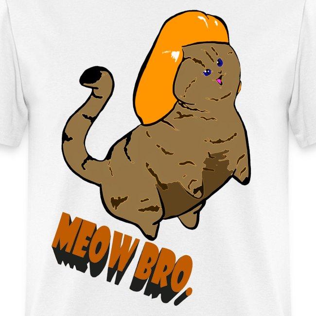 Meow Bro.