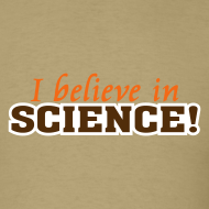 Design ~ I Believe In Science! [believe]