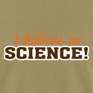 Design ~ I Believe In Science! [believe]