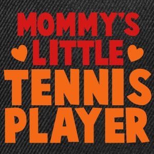 Mommy's little TENNIS PLAYER! Caps - Snap-back Baseball Cap