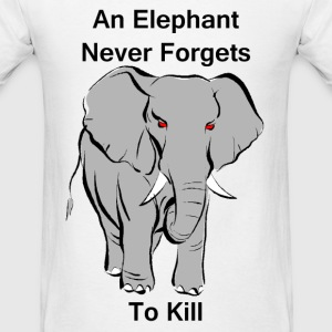 An Elephant Never Forgets - Men's T-Shirt