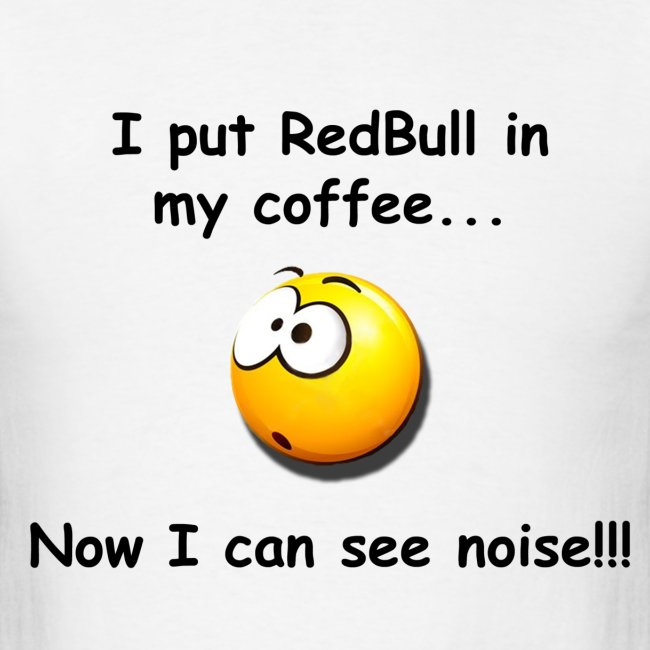 I Can See Noise!!!