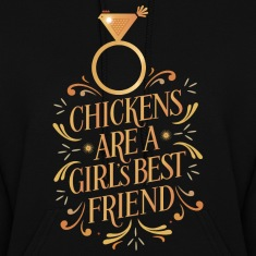 chickens are a girls best friend Hoodies