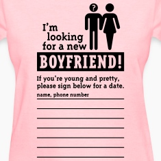 Looking For A Boyfriend (F) Women's T-Shirts