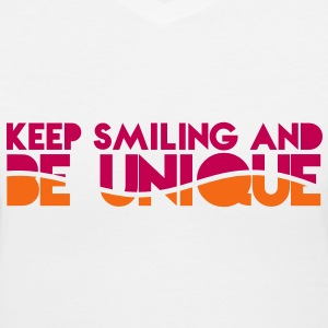 KEEP SMILING and BE UNIQUE Women's T-Shirts - Women's V-Neck T-Shirt