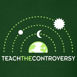 Geocentrism (Teach the Controversy) T-Shirts - Men's T-Shirt