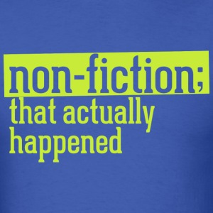 non fiction.png T-Shirts - Men's T-Shirt
