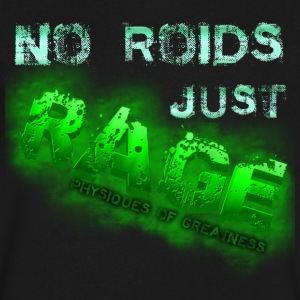No Roids Just Rage Physiques of Greatness T-Shirts - Men's V-Neck T-Shirt by Canvas
