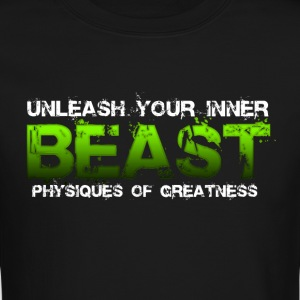Unleash Your Inner Beast Physiques of Greatness Long Sleeve Shirts - Crewneck Sweatshirt