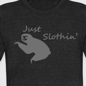 Just Slothin' - Unisex Tri-Blend T-Shirt by American Apparel