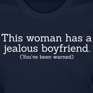 Jealous Boyfriend - Women's T-Shirt