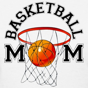 Basketball Mom T-Shirt - Women's T-Shirt
