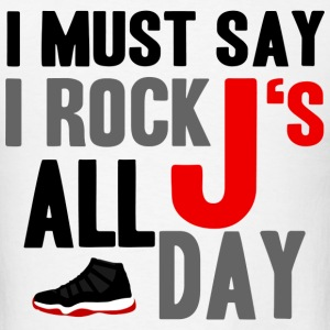 I Rock J's All Day Bred Graphic T-Shirts - Men's T-Shirt