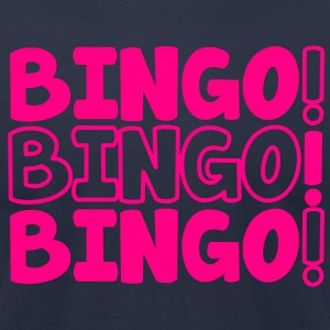 BINGO! BINGO! BINGO! party shirt T-Shirts - Men's T-Shirt by American Apparel