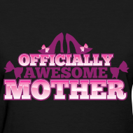 Design ~ Awesome Mother Tee