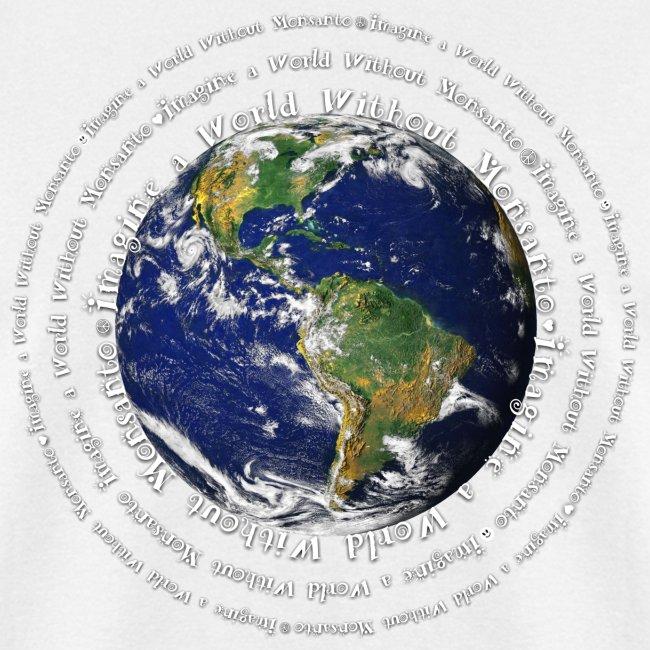 Imagine a World Without Monsanto