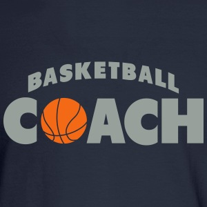 basketball coach Long Sleeve Shirts - Men's Long Sleeve T-Shirt
